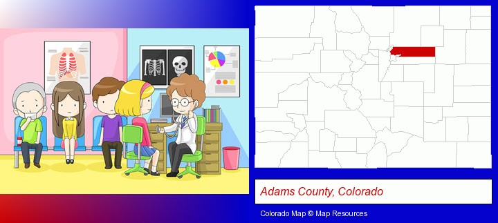 a clinic, showing a doctor and four patients; Adams County, Colorado highlighted in red on a map