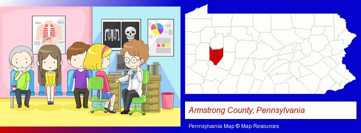 a clinic, showing a doctor and four patients; Armstrong County, Pennsylvania highlighted in red on a map
