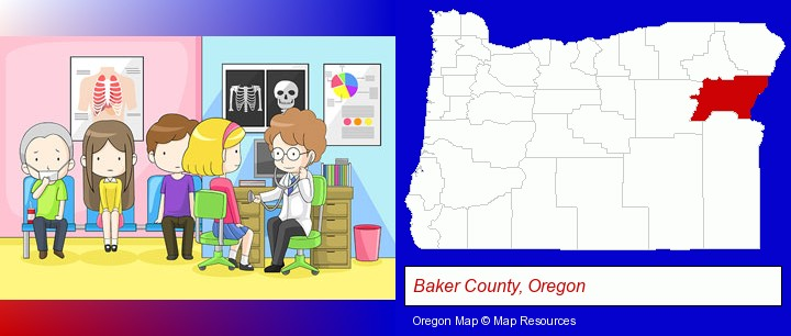 a clinic, showing a doctor and four patients; Baker County, Oregon highlighted in red on a map