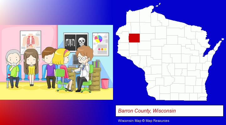a clinic, showing a doctor and four patients; Barron County, Wisconsin highlighted in red on a map