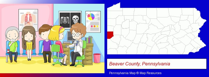 a clinic, showing a doctor and four patients; Beaver County, Pennsylvania highlighted in red on a map
