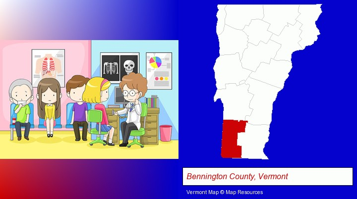 a clinic, showing a doctor and four patients; Bennington County, Vermont highlighted in red on a map