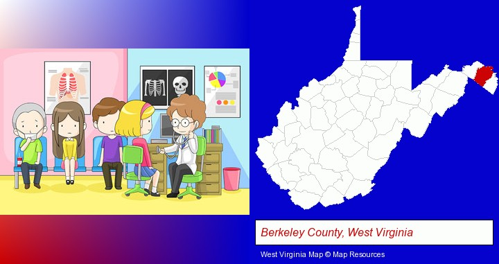 a clinic, showing a doctor and four patients; Berkeley County, West Virginia highlighted in red on a map