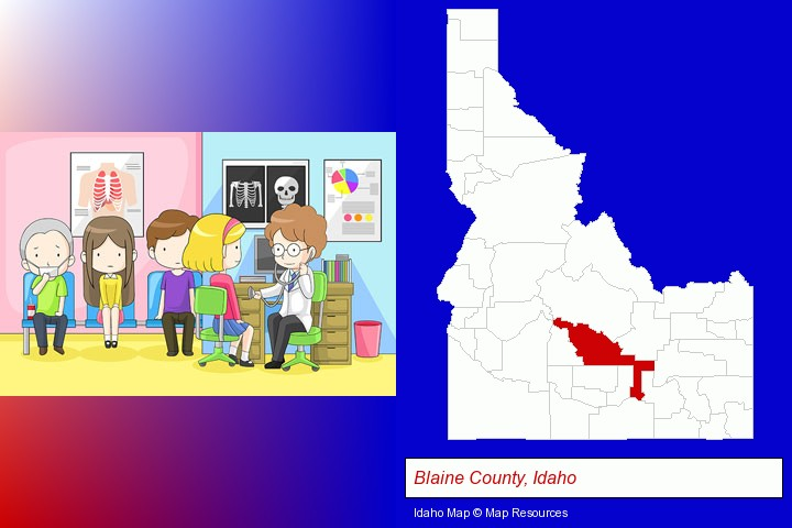 a clinic, showing a doctor and four patients; Blaine County, Idaho highlighted in red on a map