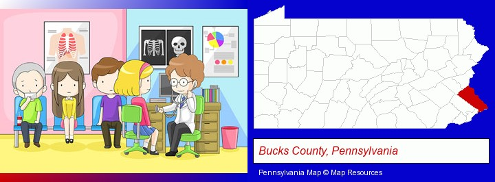 a clinic, showing a doctor and four patients; Bucks County, Pennsylvania highlighted in red on a map
