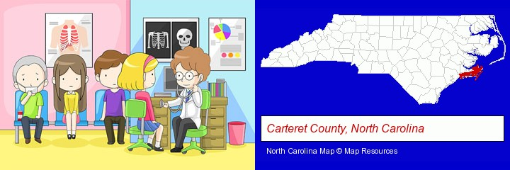 a clinic, showing a doctor and four patients; Carteret County, North Carolina highlighted in red on a map