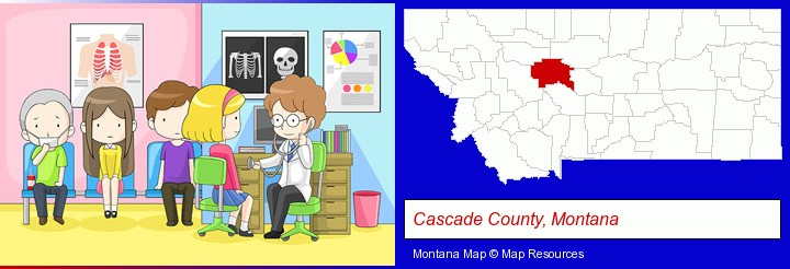 a clinic, showing a doctor and four patients; Cascade County, Montana highlighted in red on a map