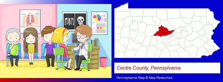 a clinic, showing a doctor and four patients; Centre County, Pennsylvania highlighted in red on a map