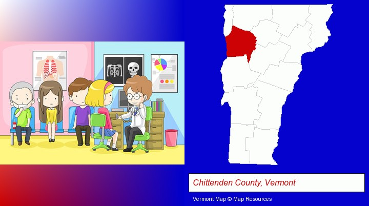 a clinic, showing a doctor and four patients; Chittenden County, Vermont highlighted in red on a map