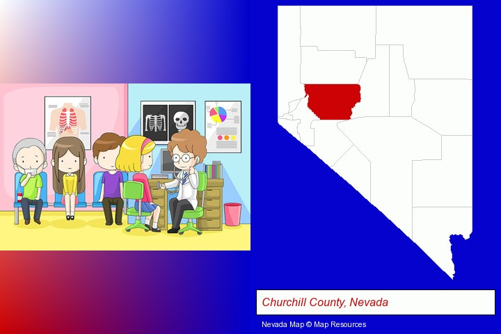 a clinic, showing a doctor and four patients; Churchill County, Nevada highlighted in red on a map