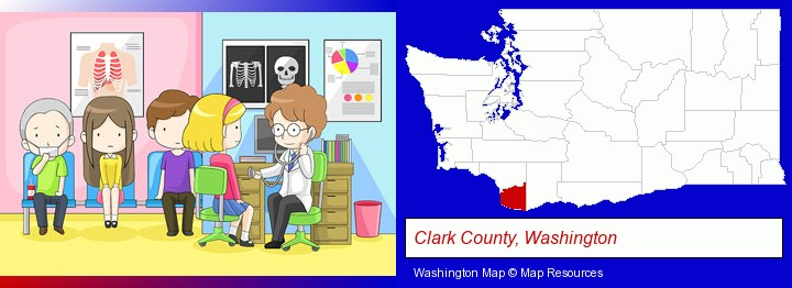 a clinic, showing a doctor and four patients; Clark County, Washington highlighted in red on a map