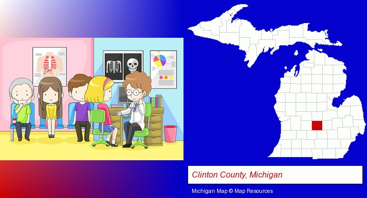 a clinic, showing a doctor and four patients; Clinton County, Michigan highlighted in red on a map