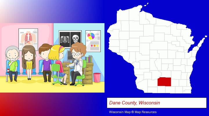 a clinic, showing a doctor and four patients; Dane County, Wisconsin highlighted in red on a map