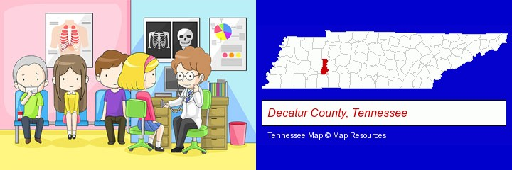 a clinic, showing a doctor and four patients; Decatur County, Tennessee highlighted in red on a map