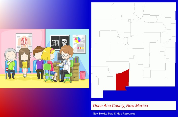 a clinic, showing a doctor and four patients; Dona Ana County, New Mexico highlighted in red on a map