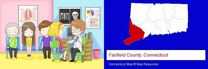 a clinic, showing a doctor and four patients; Fairfield County, Connecticut highlighted in red on a map