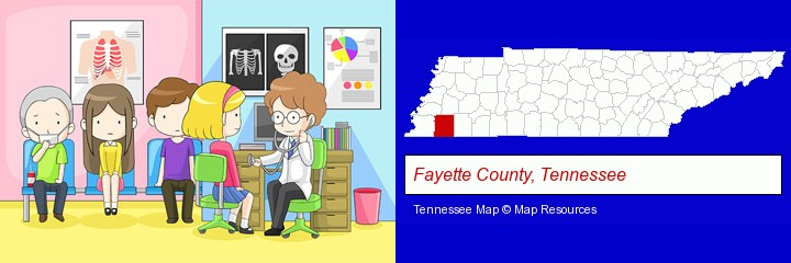 a clinic, showing a doctor and four patients; Fayette County, Tennessee highlighted in red on a map