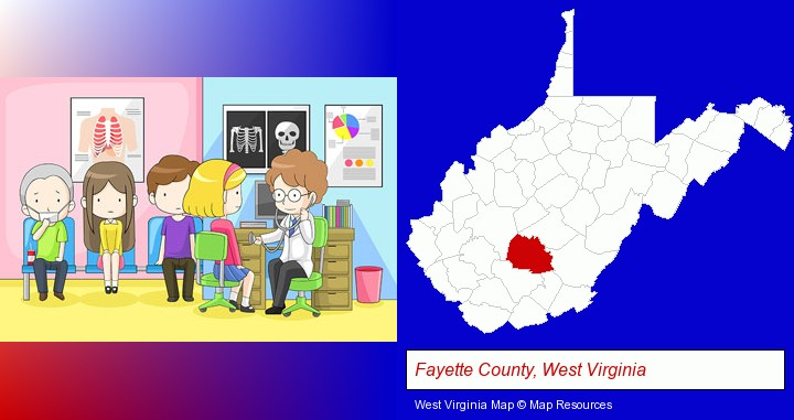 a clinic, showing a doctor and four patients; Fayette County, West Virginia highlighted in red on a map