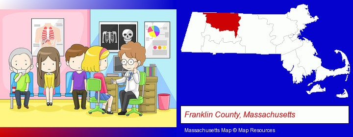 a clinic, showing a doctor and four patients; Franklin County, Massachusetts highlighted in red on a map