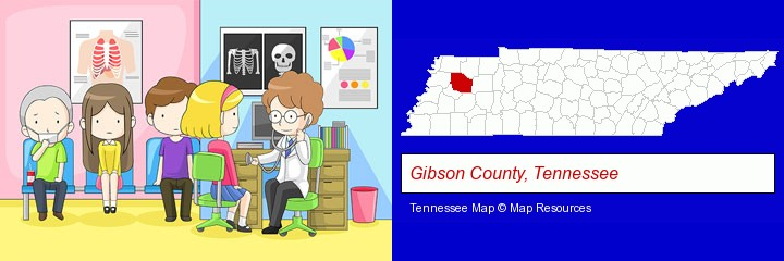 a clinic, showing a doctor and four patients; Gibson County, Tennessee highlighted in red on a map