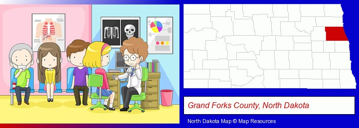 a clinic, showing a doctor and four patients; Grand Forks County, North Dakota highlighted in red on a map