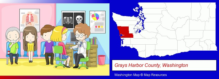 a clinic, showing a doctor and four patients; Grays Harbor County, Washington highlighted in red on a map