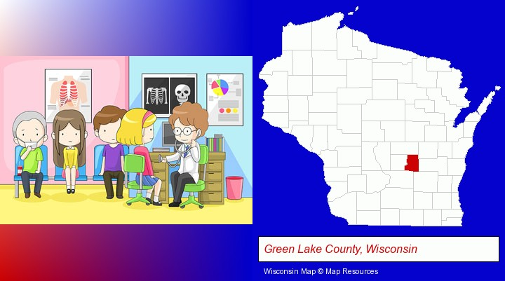 a clinic, showing a doctor and four patients; Green Lake County, Wisconsin highlighted in red on a map