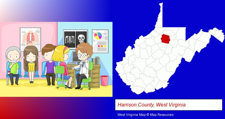 a clinic, showing a doctor and four patients; Harrison County, West Virginia highlighted in red on a map