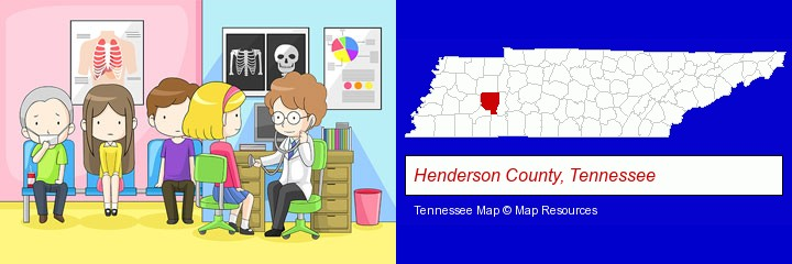 a clinic, showing a doctor and four patients; Henderson County, Tennessee highlighted in red on a map