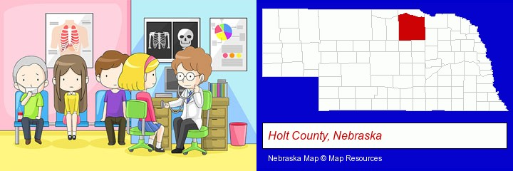 a clinic, showing a doctor and four patients; Holt County, Nebraska highlighted in red on a map