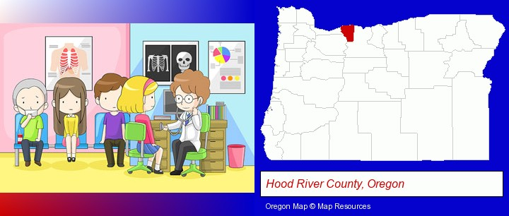 a clinic, showing a doctor and four patients; Hood River County, Oregon highlighted in red on a map