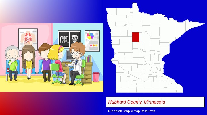 a clinic, showing a doctor and four patients; Hubbard County, Minnesota highlighted in red on a map