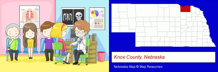 a clinic, showing a doctor and four patients; Knox County, Nebraska highlighted in red on a map