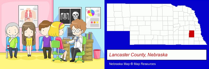 a clinic, showing a doctor and four patients; Lancaster County, Nebraska highlighted in red on a map