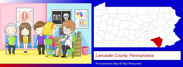 a clinic, showing a doctor and four patients; Lancaster County, Pennsylvania highlighted in red on a map