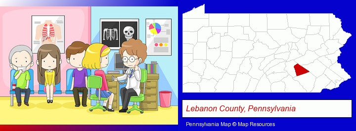 a clinic, showing a doctor and four patients; Lebanon County, Pennsylvania highlighted in red on a map