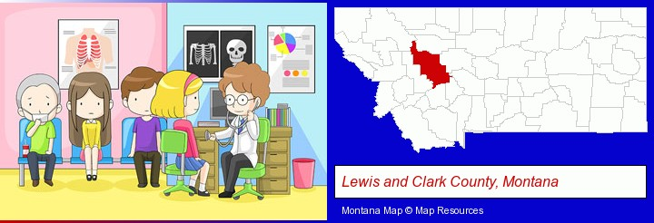 a clinic, showing a doctor and four patients; Lewis and Clark County, Montana highlighted in red on a map