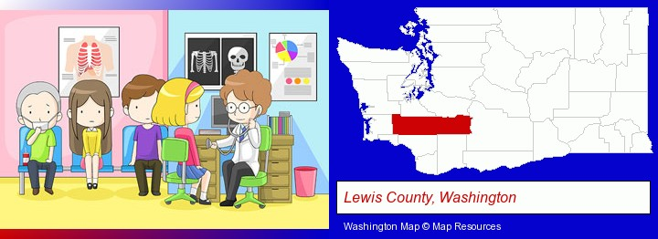 a clinic, showing a doctor and four patients; Lewis County, Washington highlighted in red on a map