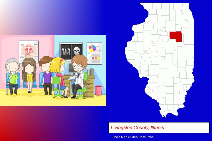 a clinic, showing a doctor and four patients; Livingston County, Illinois highlighted in red on a map