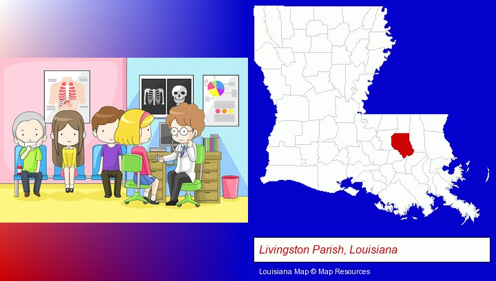 a clinic, showing a doctor and four patients; Livingston Parish, Louisiana highlighted in red on a map