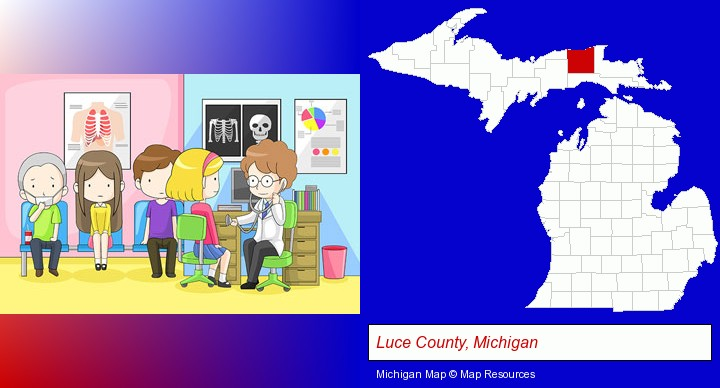 a clinic, showing a doctor and four patients; Luce County, Michigan highlighted in red on a map