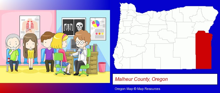 a clinic, showing a doctor and four patients; Malheur County, Oregon highlighted in red on a map