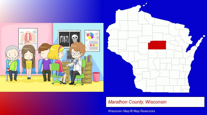 a clinic, showing a doctor and four patients; Marathon County, Wisconsin highlighted in red on a map