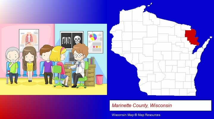 a clinic, showing a doctor and four patients; Marinette County, Wisconsin highlighted in red on a map