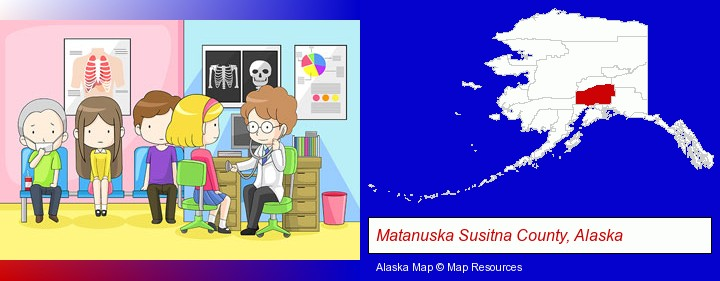 a clinic, showing a doctor and four patients; Matanuska Susitna County, Alaska highlighted in red on a map