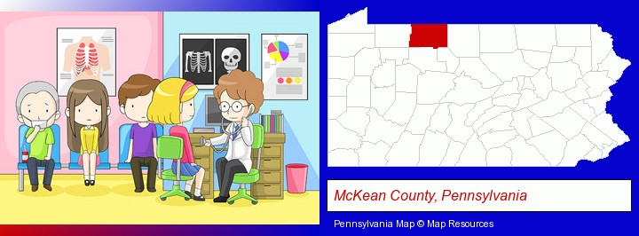a clinic, showing a doctor and four patients; McKean County, Pennsylvania highlighted in red on a map