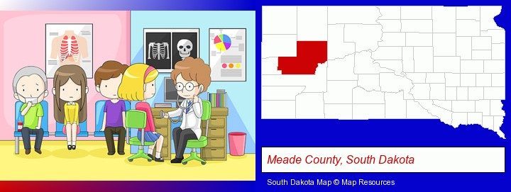 a clinic, showing a doctor and four patients; Meade County, South Dakota highlighted in red on a map