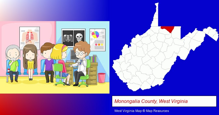 a clinic, showing a doctor and four patients; Monongalia County, West Virginia highlighted in red on a map