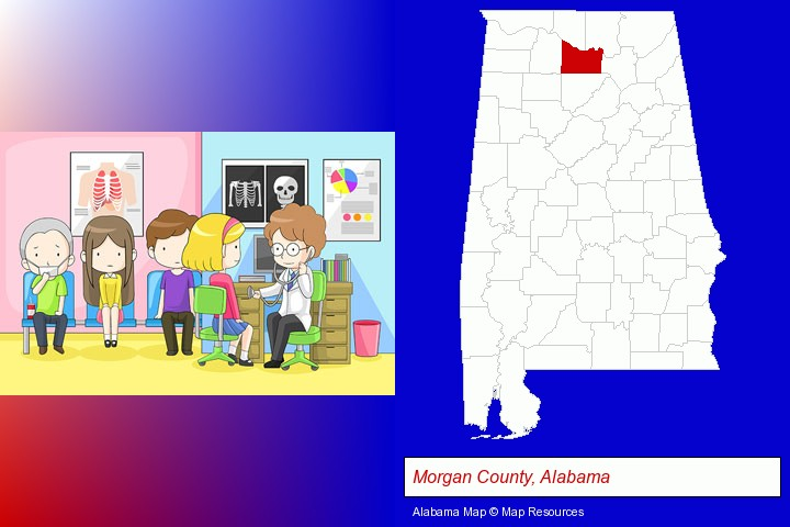 a clinic, showing a doctor and four patients; Morgan County, Alabama highlighted in red on a map