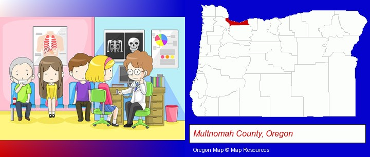 a clinic, showing a doctor and four patients; Multnomah County, Oregon highlighted in red on a map